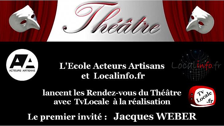 Itw de Jacques WEBER et Franck CABOT-DAVID annonçant la première émission Rendez-vous du Théâtre sur TvLocale
