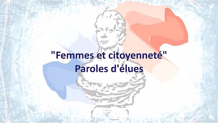 Femmes et citoyenneté : Paroles d'élues - Aurélie CORBINEAU, Nadia BETIN et Mélanie JEANGIN-JACQUEMAR